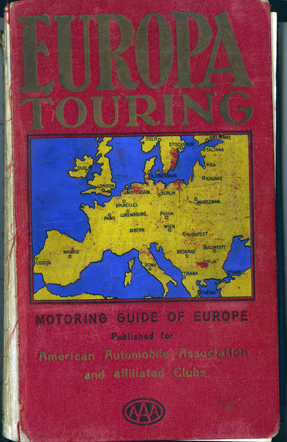 """""""Europa Touring. Motoring Guide of Europe Published for American Automobile Association and affiliated Clubs"""""""